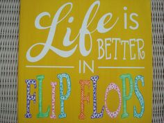 LIFE is Better in Flip Flops Canvas Summer Beach Vacation Word Art Wall Sign on Etsy, $30.00
