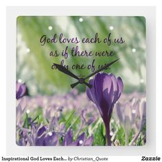 Inspirational God Loves Each of Us Quote Square Wall Clock Short Flower Quotes, Flowers Quotes Tumblr, Beautiful Flower Quotes, Flower Quotes Inspirational, Inspirational Instagram Quotes, Cute Quotes For Instagram, Christian Love Quotes, Flowers Instagram, Tumblr Love