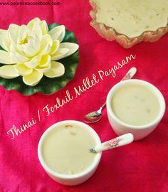 Thinai Payasam / Foxtail Millet Kheer / திணை பாயசம்