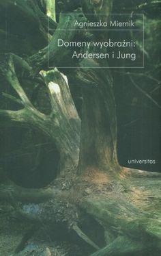 Domeny wyobraźni: Andersen i Jung - jedynie 36,32zł w matras.pl