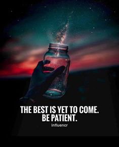 The best is yet to come..