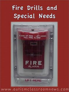Fire Drills for Students with Special Needs! Completely agree with this post - don't warn the teachers/kids!