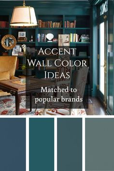 Accent Wall Color Ideas / Matched to popular brands / Teal and blue for living rooms