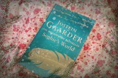 #Sophie's World (http://idealisticandimpractical.wordpress.com/2013/12/22/now-rereading-sophies-world-by-jostein-gaarder/)