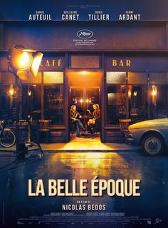 Original Motion Picture Soundtrack for the romantic comedy film La Belle Epoque The music was composed by Various Artists. Belle Epoque, Beau Film, Tv Series Online, Movies Online, Movies To Watch, Good Movies, Very Bad Trip, Film Romance, Fantasy Romance