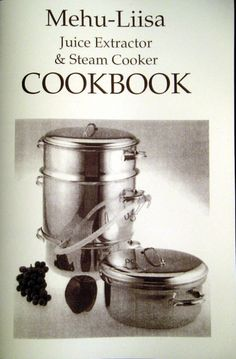 Here is a FREE download copy of our Mehu-Liisa Steam Juicer cookbook: Mehu Liisa Steam Juicer Cookbook The cookbook is based on an earlier version by Beatrice Ojakangas. At this time, the informati…