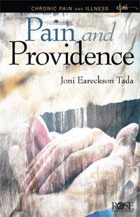 'Pain and Providence' ~ pamphlet by Joni Eareckson Tada: Rose Publishing