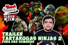 TRAILER TARTARUGAS NINJAS 2   FORA DA ESCURIDÃO