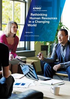 kpmg-rethinking-humanresources-in-a-changing-world by Fred Zimny via Slideshare