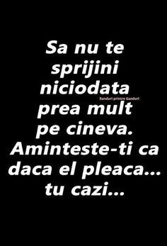 O singură viața ai wăi. Sad Words, True Words, Cool Words, Motivational Quotes, Inspirational Quotes, Let Me Down, Real Quotes, Quotations, Texts