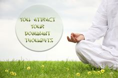You #attract your dominant thoughts. -- If you want to be a better manifester, do check out this free mp3 that will help you clear yourself from those limiting beliefs holding you back: https://www.naturalhypnosis.com/gift/free-hypnosis-mp3
