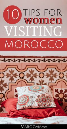 For women visiting #Morocco get some insight into what to expect and how to make the most of your trip.