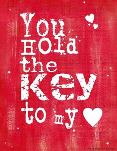 Items similar to You hold key heart Valentine sign digital - RED uprint vintage art words primitive paper old pdf 8 x 10 frame saying on Etsy Key To My Heart, Heart Sign, Heart Art, Love Heart, Valentine Day Crafts, Love Valentines, Sign Quotes, Love Quotes, Birthday Poems
