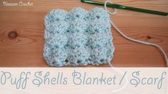 Easy Crochet - Puff Shells Baby Blanket / Scarf - YouTube