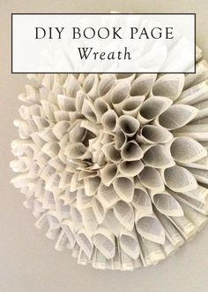 Make a statement with this DIY book page wreath – a fantastic home decor idea for your home office or library.