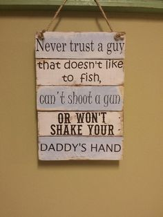 Never Trust a Guy that doesn't fish by smithsoutherncharm on Etsy, $35.00