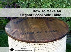 How To Make An Elegant Spool Side Table - www.hometipsworld...