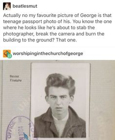 Jokes and Memes Only A Beatles Fan Would Get Book 2 - Passport Photo - Wattpad Foto Beatles, Beatles Meme, Beatles Guitar, Guinness, The Quarrymen, Liverpool, Funny Memes, Jokes, Hilarious