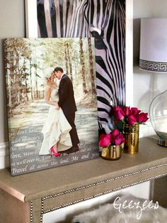 your photo on canvas with words!  Great wedding gift words to first dance or vows over photo  #wedding  #customcanvas Mantle ideas