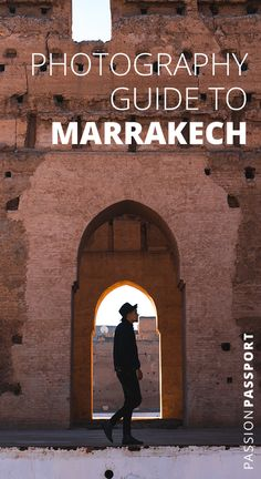 No trip would be complete without an abundance of snaps to remember it by, so before setting off on your travels, knowing where to spend your time getting picture-perfect snaps is essential to enjoying the journey–especially for a place like #Morocco. Using this guide as your pre-trip inspiration, we place a spotlight on #Marrakech, highlighting where to take your camera during your time there. | Passion Passport #Marrakech #Instagram #TravelGuide #Photography #TravelPhotography #IGspots