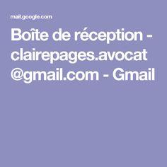 Boîte de réception - clairepages.avocat@gmail.com - Gmail