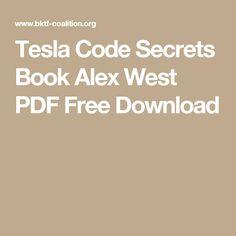 Tesla code secrets book alex west pdf free download rf pinterest tesla code secrets book alex west pdf free download fandeluxe Images