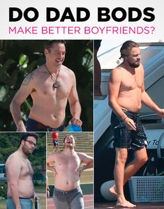 """The trend of the moment is the """"dad bod"""" –"""