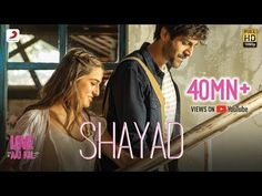 Shayad Lyrics In English Song Sung By Arijit Singh Is hindi movie song Love Aaj Kal Shayad Lyrics written By Irshad Kamil. And Music Given To Pritam. Shayad Hindi Movie Song From Love Aaj Kal 2020 Movie Cast by Kartik A, Sara Ali Khan. Hindi Movie Song, New Hindi Songs, Movie Songs, Hit Songs, News Songs, Movies, Sing Movie Characters, Wedding Dance Video, Home Lyrics