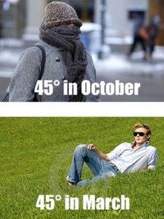 There is a HUGE difference between 45 in spring and fall: