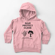 'Save Protect Clean' Toddler Pullover Hoodie by RIVEofficial Black Pride, Kids Pants, I Am Game, Kids Shirts, Funny Tshirts, You Got This, Classic T Shirts, Kids Outfits, How To Look Better