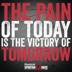 You have to pay the price to get the prize! Pain is temporary, but winning is forever!