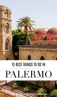 15 Unique Experiences For Your Palermo Bucketlist Sicily Travel, Italy Travel Tips, Sicily Italy, Venice Italy, Verona Italy, Puglia Italy, Toscana Italy, Sorrento Italy, Naples Italy
