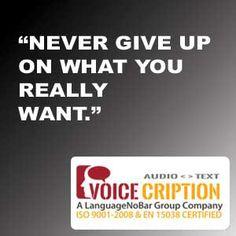 Voicecription Today's Quote.....  #MedicalTranscription