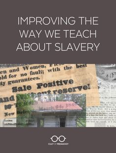 American Slavery is a difficult topic to teach, and for decades, we haven't been doing a very good job of teaching it. Learn how the Teaching Hard History framework aims to change that. #CultofPedagogy