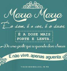 Mara Mara, Samba, Music Quotes, My Music, My Life, Lyrics, Songs, Lettering, Quotes About Music