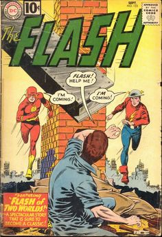 The Hardcover of the DC Comics Classics Library: The Flash of Two Worlds by Gardner Fox, Carmine Infantino, John Broome Old Comic Books, Comic Book Covers, Comic Book Characters, Comic Character, Marvel Characters, Silver Age Comics, Old Comics, Vintage Comics, Vintage Books