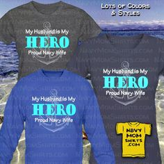 Awesome Proud Navy Wife Shirts & Sweatshirt Hoodies! My Husband is My Hero. Let everyone know who your Hero is! Navy Wife, Mom Shirts, Hoodies, Sweatshirts, Style Me, Husband, Graphic Sweatshirt, Hero, Fashion