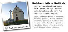 GC5QFWD Kaplnka na Sivej Brade (Chappel on Sivá Brada) (Traditional Cache) in Prešovský kraj, Slovakia created by kamnaspisi.sk