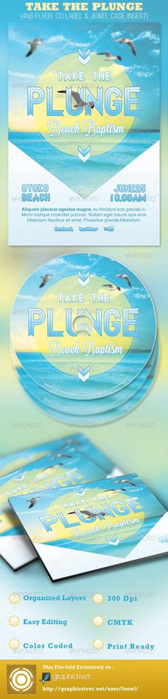This Take the Plunge Beach Baptism Flyer and CD Label Template is sold exclusively on Graphicriver, it can be used for your Sermons, Gospel Concerts, Youth programs, etc. In this package you'll find 3 Photoshop files. All text and graphics in the files are editable, color coded and simple to edit.