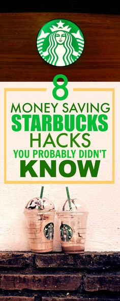 These 8 money saving hacks and tips for Starbucks are THE BEST! I've already tried 2 and 3 and I've saved some money. This is such an AMAZING post! So happy I found this!