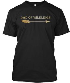 Dad Of Wildlings T Shirt Father's Day  Black T-Shirt Front