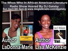 Who's Who In African American Literature With DJ Gatsby 04/06 by djgatsby | Entertainment Podcasts This weeks guests are Author Ladonna Marie Author LaDonna Marie feels that her gift of poetry is the best gift God has given. Author LaDonna wants her true passion of love of writing, her encouraging word, her humble spirit, and compassion for people to be her message. She uses her poetry to release & teach lessons of growth and evolving from transformations in life.