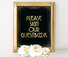 Wedding reception decoration - Please sign our guestbook, art deco guest book sign, Great Gatsby wedding decorations, Hollywood glam