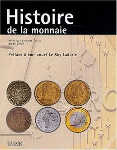 Histoire de la monnaie de Lecomte-Collin, Véronique, Col... | Livre | d'occasion | Livres, BD, revues, Jeunesse, Autres | eBay!