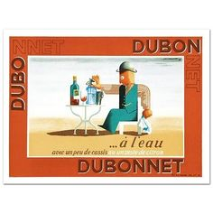 """Dubonnet.A Leau"""" Hand Pulled Lithograph by the RE Society  Orig. A.M. Cassandra"""
