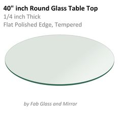 Delicieux Looking For Glass Table Top: Round Inch Thick Flat Polished Tempered ? Buy  Glass Table Tops Or Replacement Glass Table Tops Online.