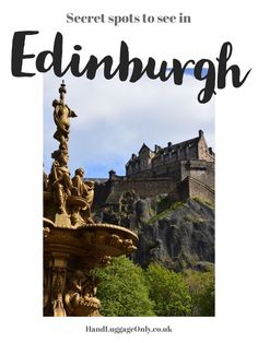 10 Secret Places To See When Visiting Edinburgh