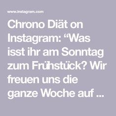 """Chrono Diät on Instagram: """"Was isst ihr am Sonntag zum Frühstück? Wir freuen uns die ganze Woche auf unsere Chrono Palatschinken. 😍🤤  Bald könnt ihr das Rezept…"""" Instagram, Sunday, Essen"""