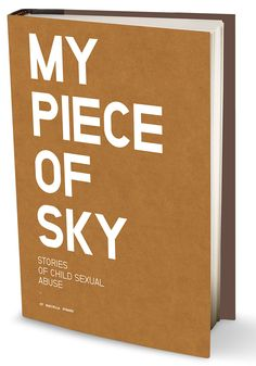 My Piece of Sky: Stories of Child Sexual Abuse by Mariella Furrer