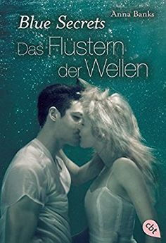Blue Secrets - Das Flüstern der Wellen: Band 2 (Banks, Anna: Blue Secrets (Trilogie), Band 2)